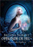 La Geste des Exilés - Bettina Nordet