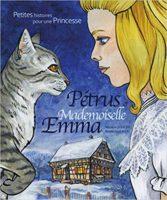 Petrus et mademoiselle Emma - Sissler Micaëla