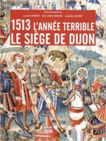 1513 l'année terrible - Laurent Vissière