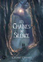 Les chaînes du silence - Céline Chevet
