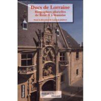 Ducs de Lorraine  - Laurent Jalabert