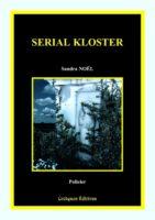 Serial Kloster - Sandra Noël Schrul