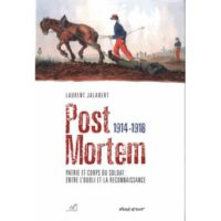 Post mortem 1914-1918  - Laurent Jalabert