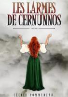 Les Larmes de Cernunnos - Cécile Pommereau
