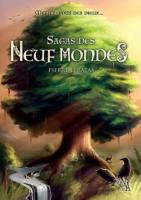 Sagas des Neuf Mondes - Pierre Efratas