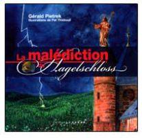 LA MALEDICTION DU HAGELSCHLOSS - Gérald Pietrek