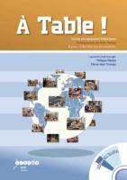 À Table ! 15 pays, 16 familles, leur alimentation. Dossier pédagogique Collège/Lycée - Laurent Litzenburger