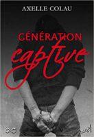 Génération Captive - Axelle Colau