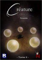 Créature - Noweria