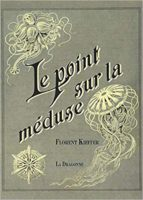 Le point sur la méduse - Florent Kieffer