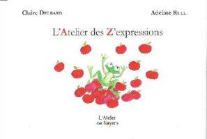 L'atelier des z'expressions - Adeline RUEL