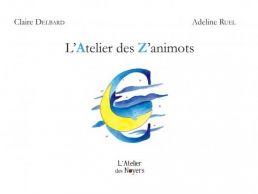 L'Atelier des Z'animots - Adeline RUEL