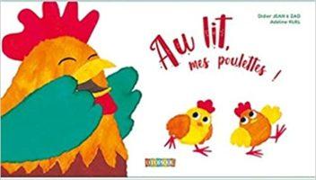 Au lit, mes poulettes ! - Adeline RUEL