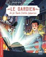 Le Gardien de la Toute Petite Librairie - Adeline RUEL