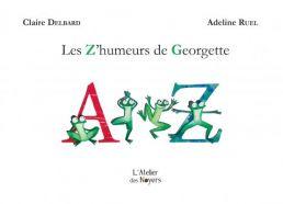 Les Z'humeurs de Georgette - Adeline RUEL
