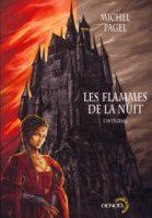 Les flammes de la nuit - Michel  PAGEL