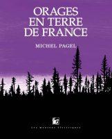 Orages en terre de France - Michel  PAGEL