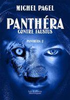 Panthéra contre Faustus - Michel  PAGEL