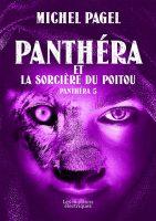 Panthéra et la Sorcière du Poitou - Michel  PAGEL