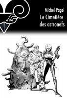 Le cimetière des astronefs - Michel  PAGEL