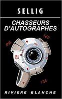 Chasseurs d'Autographes - SELLIG
