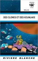 Des Clones et des Koumlaks - SELLIG