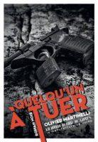 Quelqu'un à tuer - Olivier MARTINELLI