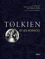 Tolkien et les sciences - Jean-Sébastien STEYER