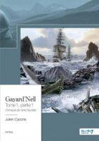 Gayard'Nell - Tome 1, partie 1  - Julien CAZORLA