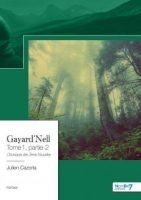 Gayard'Nell - Tome 1, partie 2 - Julien CAZORLA