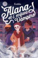 Alana et l'enfant vampire -  CORDÉLIA