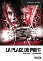 La place du mort (épuisé) - Christophe SIEBERT