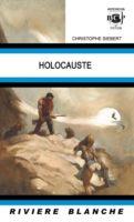 Holocauste  - Christophe SIEBERT