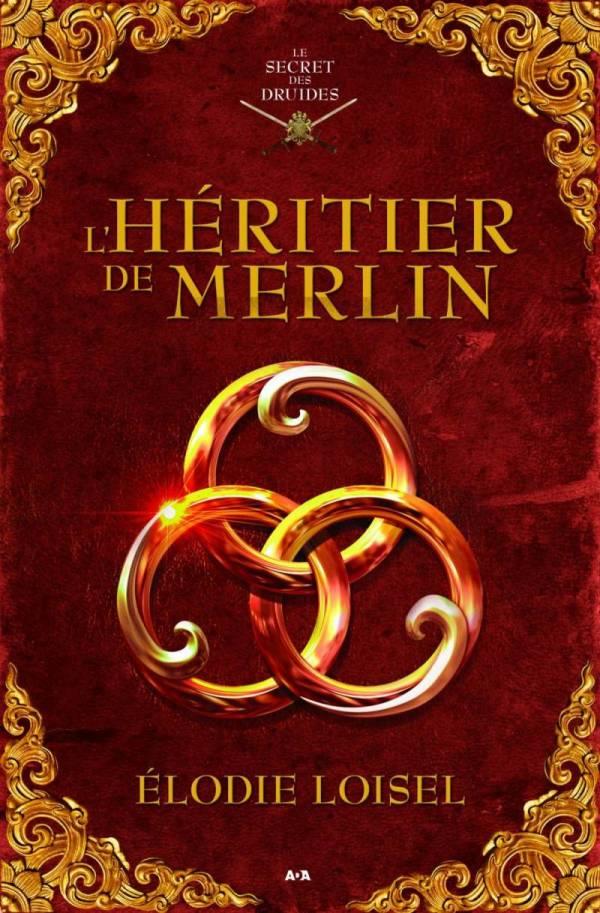 L'héritier de Merlin - Élodie  Loisel