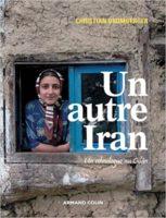 Un autre Iran. Un ethnologue au Gilân  - Christian Bromberger