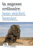 La sagesse ordinaire - Jean-Michel Besnier