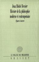 Histoire de la philosophie moderne et contemporaine: figures et oeuvres - Jean-Michel Besnier