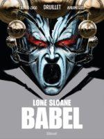 Lone Sloane - Babel - Dimitri Avramoglou