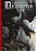 L'Univers des Dragons - Jean-Baptiste Monge