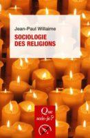 -Sociologie des religions - Jean-Paul Willaime