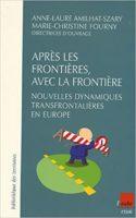 Après les frontières, avec la frontière  - Anne-Laure Amilhat Szary