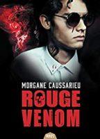 Rouge Venom  - Morgane Caussarieu