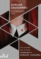 Le syndrome de Pan  - Morgane Caussarieu