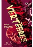 Vertèbres  - Morgane Caussarieu