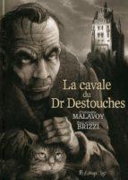 La Cavale du Dr. Destouches - Gaëtan Brizzi