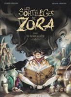 Les sortilèges de Zora, tome 1 : Une sorcière au collège - Judith  PEIGNEN