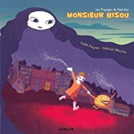 Les voyages de Petit Joss, Tome 1 : Monsieur Bisou et le secret de la nuit - Judith  PEIGNEN
