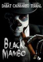 Black Mambo  - Morgane Caussarieu